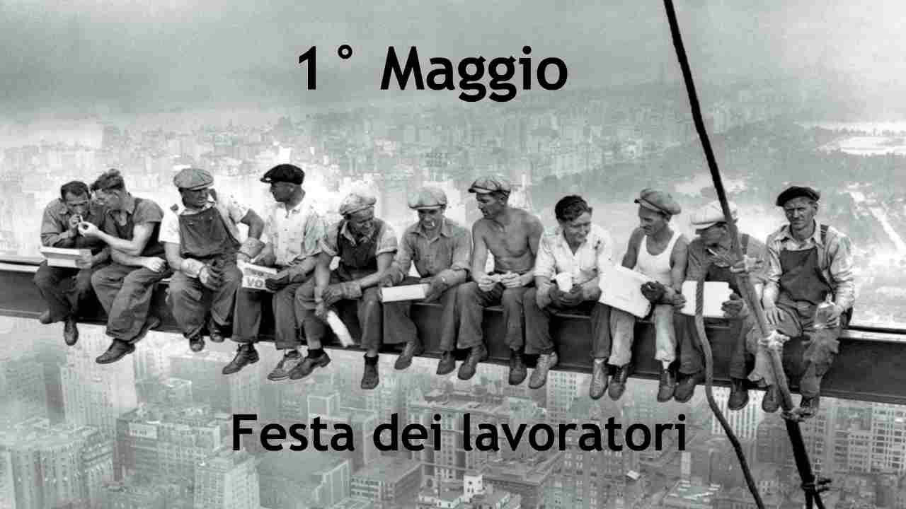Festa dei lavoratori, perché si festeggia il 1° maggio? Origini e curiosità