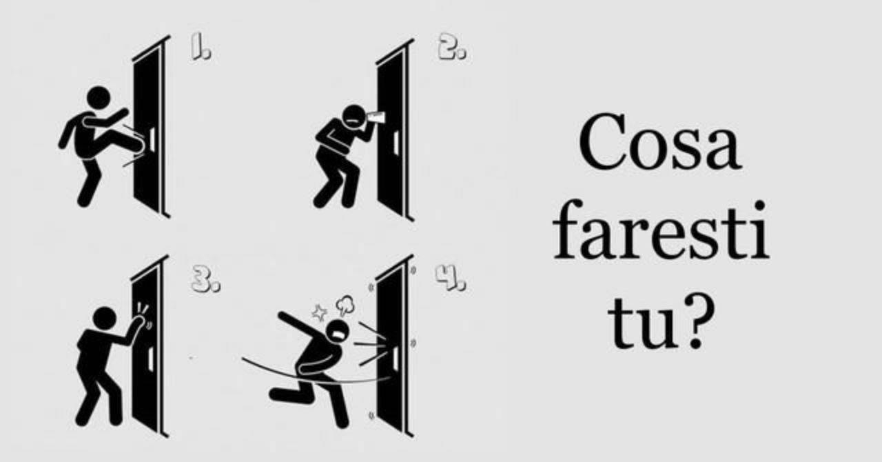 come apriresti la porta