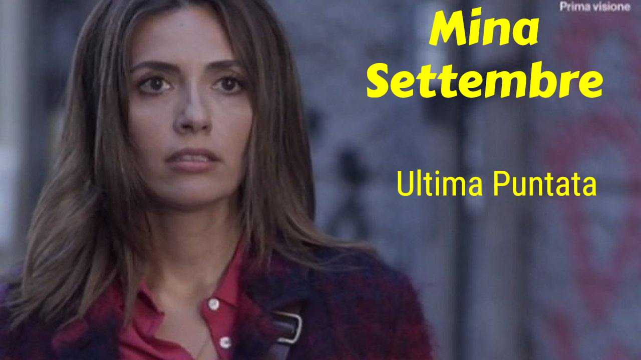 Mina Settembre ultima puntata