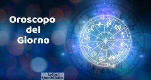 Oroscopo del Giorno, 29 giugno 2021